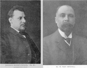 James Rowlands and William Foot Mitchell, MPs for Dartford 1906 - 1920